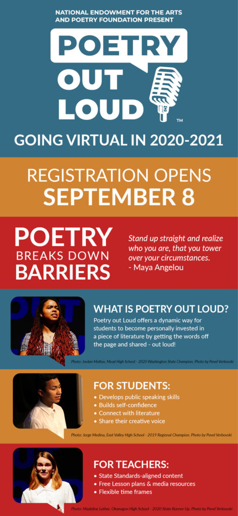 National Endowment for the Arts and Poetry Foundation Present Poetry Out Loud, going virtual in 2020-2021. Registration opens September 8.